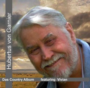 Hubertus von Garnier - Das Country Album featuring Vivian