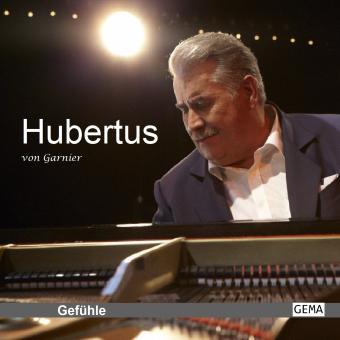 Hubertus von Garnier - Gefühle